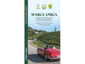 Marca Amica, la guida agrituristica ed enogastronomica della Marca Trevigiana